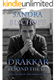 Drakkar ~ Beyond the Lie (A Dark Order of the Dragon Novel Book 3)