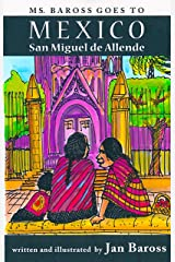Ms Baross Goes to Mexico Kindle Edition