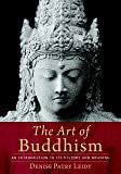 The Art of Buddhism: An Introduction to Its History and Meaning