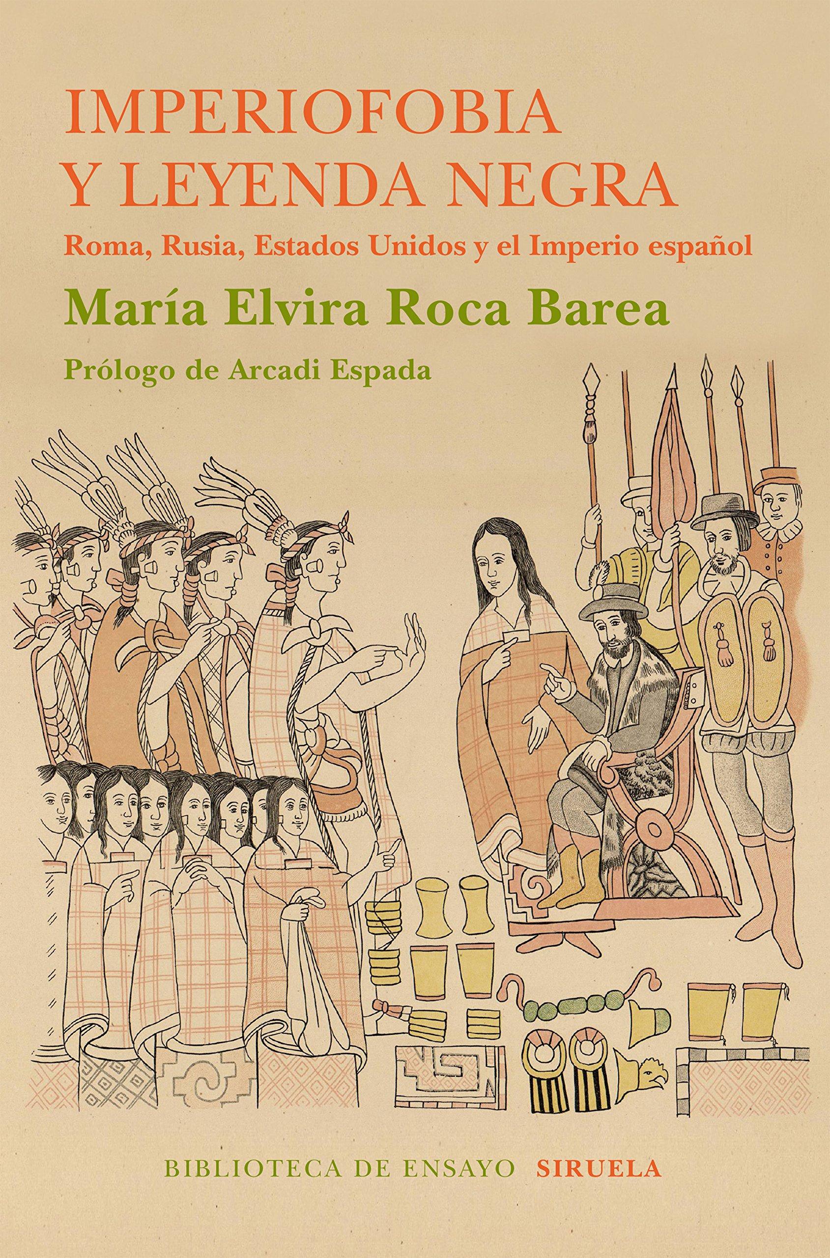 Imperiofobia y la leyenda negra: ROCA BAREA MARIA ELVIRA: 9788416854233: Amazon.com: Books