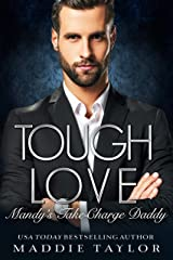 Tough Love: Mandy's Take-Charge Daddy Kindle Edition