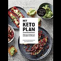 Het Keto-plan: Maak van je lichaam een natuurlijke vetverbrander