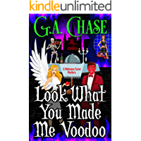 Look What You Made Me Voodoo (Malveaux Curse Mysteries Book 6)
