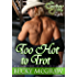 Too Hot To Trot (The Cowboy Way Book 5)