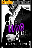 One Wild Ride (Cake Love Book 3)