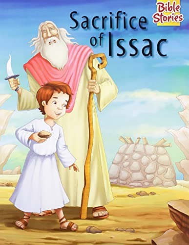 Sacrifice of Isaac: 1 (Bible Stories)