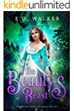 The Beauty's Beast: A Beauty and the Beast story... (The Fairy Tales of Lyond Series Book 3)