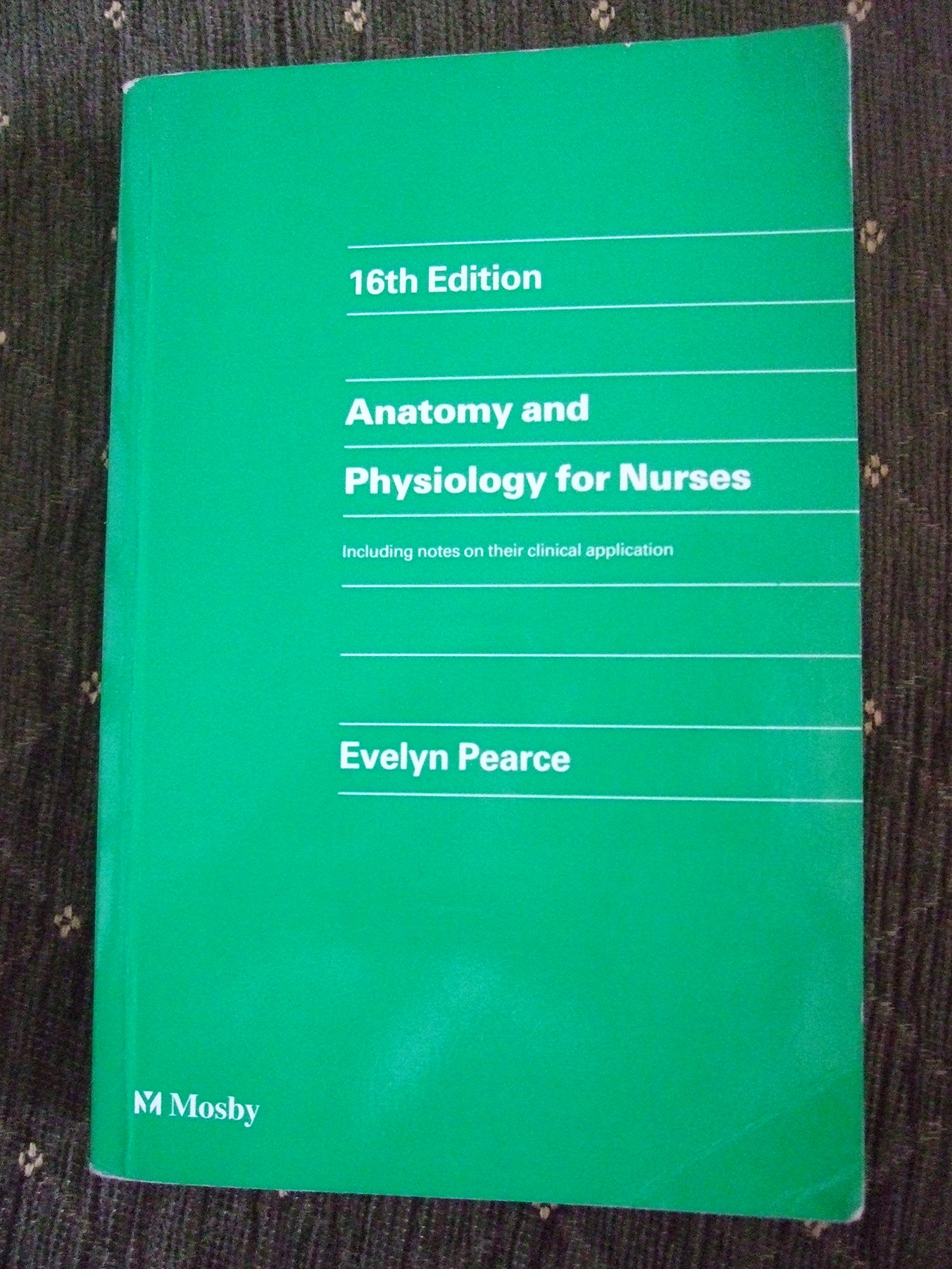 Buy Anatomy and Physiology for Nurses Book Online at Low Prices in ...