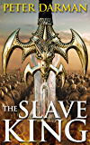 The Slave King (Parthian Chronicles Book 10)
