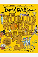 The World's Worst Children 3: Fiendishly funny new short stories for fans of David Walliams books Kindle Edition