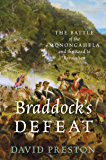 Braddock's Defeat: The Battle of the Monongahela and the Road to Revolution (Pivotal Moments in American History)