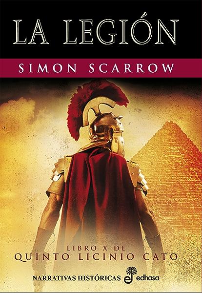 La Legión (X) (Cato y Macro) eBook: Scarrow, Simon, Batista Pegueroles, Montserrat: Amazon.es: Tienda Kindle