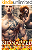 Kidnapped By The Filthy Fire Beast: A Novella