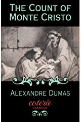 The Count of Monte Cristo (Coterie Classics) Kindle Edition