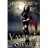 Vampire's Shade 1 (Vampire's Shade Collection)