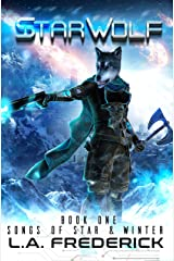 Star Wolf: A Space Opera Fantasy (Songs of Star & Winter Book 1) Kindle Edition