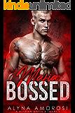 Mafia Bossed: A Russian Mafia Romance