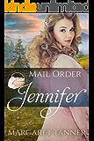 Mail Order Jennifer (Widows, Brides, and Secret Babies Book 2)