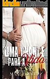 Uma chance para a vida -  Estúpido (Livro 5) (Portuguese Edition)