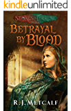 Betrayal by Blood: A Prequel (Stones of Terrene Book 0)