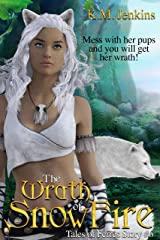 The Wrath of SnowFire (Tales of Ferrês Book 6) Kindle Edition