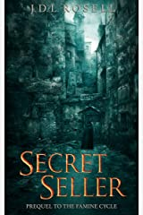 Secret Seller: Prequel to The Famine Cycle Kindle Edition