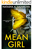 Mean girl: (A dark, disturbing psychological thriller)