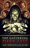 Dark Fate: The Gathering (The Dark Fate Chronicles Book 1)