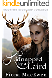 Kidnapped by a Laird: (Scottish Highland Romance)