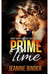 Prime Time (Time for Love #2) Kindle Edition