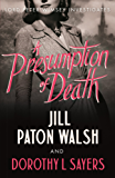 A Presumption of Death (Lord Peter Wimsey and Harriet Vane series Book 2)