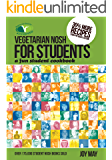 Vegetarian Nosh for Students: A Fun Student Cookbook - See Every Recipe in Full Colour - 30% More Recipes Than Previous Edition. VEGETARIAN SOCIETY APPROVED