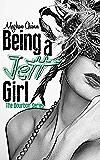 Being a Jett Girl (The Bourbon Series Book 2)