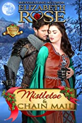 Mistletoe and Chain Mail: Christmas (Holiday Knights Series Book 1) Kindle Edition