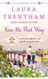 Kiss Me That Way: A Cottonbloom Novel