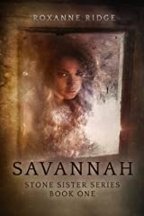Savannah: Stone Sister Series Book One Kindle Edition