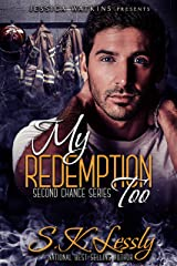 My Redemption Too: a Second Chance series Kindle Edition