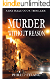 Murder Without Reason (DCI Cook Thriller Series Book 11)