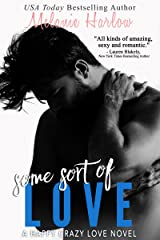 Some Sort of Love (Jillian and Levi): A Happy Crazy Love Novel Kindle Edition