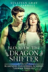 Blood of the Dragon Shifter: Ya Paranormal Academy Book Three (Blakemore Paranormal Academy 3) Kindle Edition