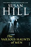 The Various Haunts Of Men: Simon Serrailler Book 1