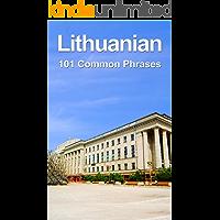 Lithuanian: 101 Common Phrases (English Edition)