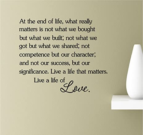 At The End Of Life, What Really Matters Is Not What We Bought But What