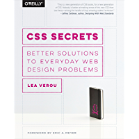 CSS Secrets: Better Solutions to Everyday Web Design Problems (English Edition)
