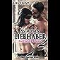 An meinen Liebhaber 2   Erotischer Roman: Wird ihre unstillbare Gier den Kampf gegen ihr Gewissen gewinnen? (Lily Hunt Romane)