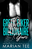 Yuri: Greek. Biker. Billionaire.