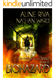 Biohazard (Deserted with the Dead Book 6)