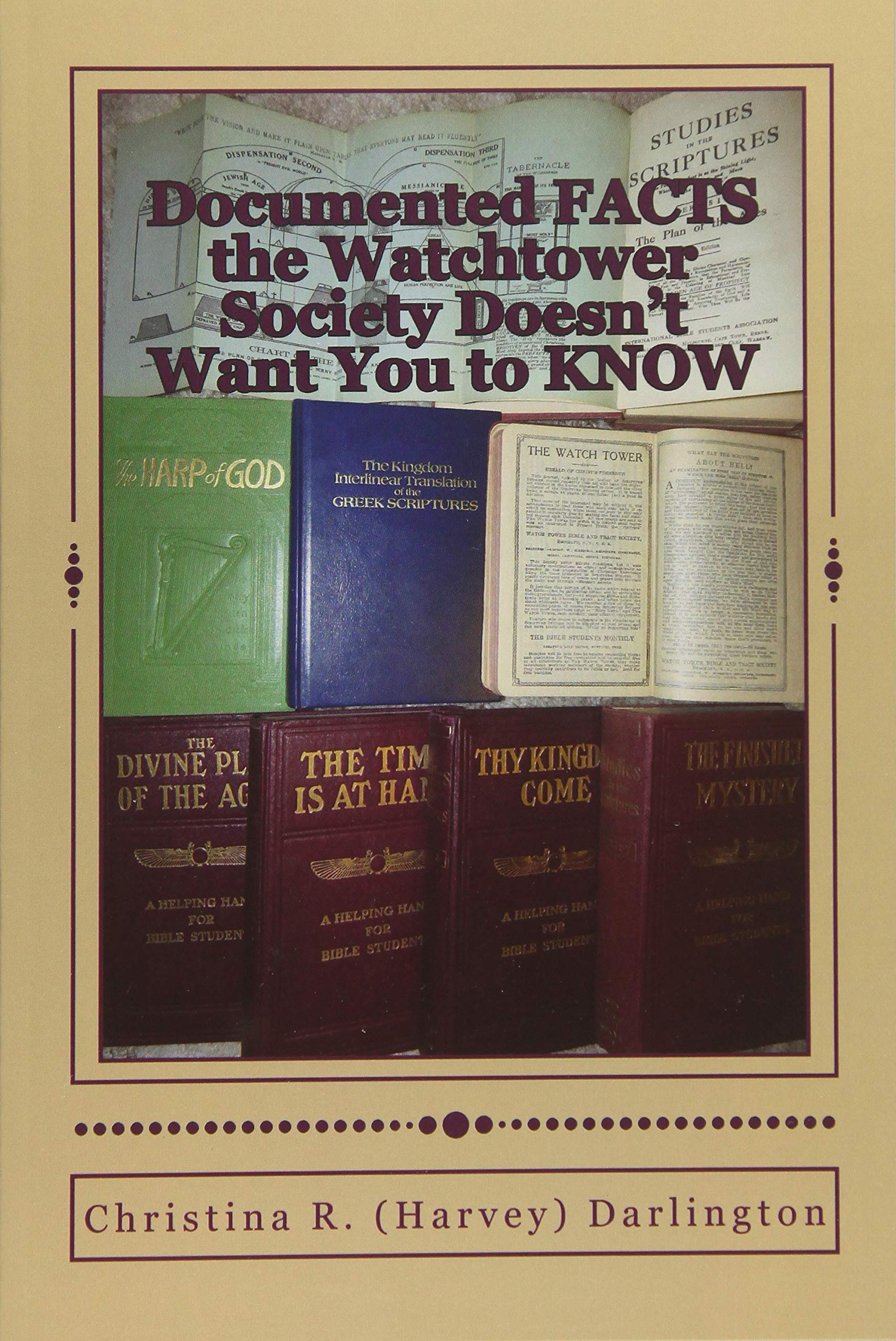 Documented FACTS the Watchtower Society Doesn't Want You to