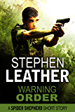 Warning Order: A Spider Shepherd short story (Dan Shepherd series)