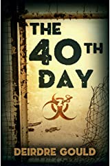 The 40th Day (After the Cure Book 5) Kindle Edition